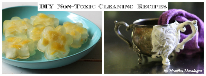 DIY Non-Toxic Cleaning Recipes (my newest approach to saving money)